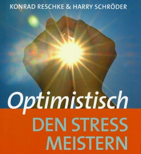 Optimistisch den Stress meistern